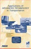 Advanced Technology in Transportation : State of the Practice: Proceedings of the Ninth International Conference, August 13-16, 2006, Chicago, Illinois, , 0784407991