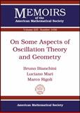 On Some Aspects of Oscillation Theory and Geometry, Bruno Bianchini and Luciano Mari, 0821887998