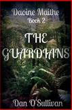 The Guardians, Dan O'Sullivan, 149966799X