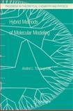 Hybrid Methods of Molecular Modeling, Tchougréeff, Andrei L., 9048177995