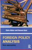 Foreign Policy Analysis, Alden, Chris, 0415427991
