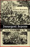 Insurgent Sepoys : Europe Views the Revolt of 1857, , 0415597994