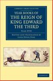 Year Books of the Reign of King Edward the Third, Year XVIII, , 1108047998