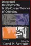 Integrated Developmental and Life-Course Theories of Offending, , 1412807999