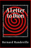 A Letter to Dion, Bernard Mandeville, 1492937991