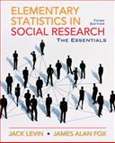 Elementary Statistics in Social Research, Levin, Jack A. and Fox, James Alan, 0205638007