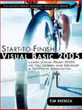 Start-to-Finish Visual Basic 2005 : Learn Visual Basic 2005 as You Design and Develop a Complete Application, Patrick, Tim, 0321398009
