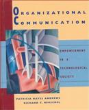 Organizational Communication : Empowerment in a Technological Society, Andrews, Patricia H. and Herschel, Richard T., 0395728002
