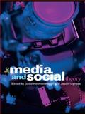 The Media and Social Theory, , 041544800X