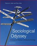 Sociological Odyssey : Contemporary Readings in Introductory Sociology, Adler, Patricia A. and Adler, Peter, 0534628001