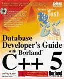 Database Developer's Guide with Borland C++ 5 9780672308000