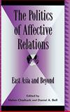 Politics of Affective Relations, , 073910800X