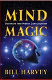 Mind Magic, Bill Harvey, 0918538009