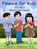 Finance for Kidz, Prakash Dheeriya Ph. D., 0982588003