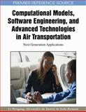 Computational Models, Software Engineering, and Advanced Technologies in Air Transportation : Next Generation Applications, Weigang, Li, 1605668001