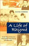 A Life of Rhyme, David Harkins, 1844018008
