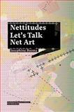 Nettitudes - Let's Talk Net Art, Josephine Bosma, 9056628003