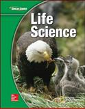 Glencoe Life Science, Student Edition, Glencoe McGraw-Hill Staff, 007877800X