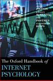 Oxford Handbook of Internet Psychology, , 0198568002