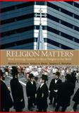 Religion Matters : What Sociology Teaches Us about Religion in Our World, Emerson, Michael O. and Monahan, Susanne C., 0205628001