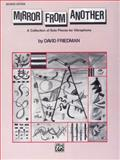 Mirror from Another, David Friedman, 0769278000