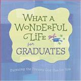 What a Wonderful Life for Graduates, Mark Gilroy, 0784718008