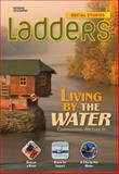 Ladders Social Studies 3: Living by the Water (on-Level), Stephanie Harvey and Anne Goudvis, 1285348001