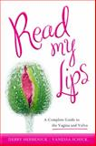 Read My Lips, Debby Herbenick and Vanessa Schick, 1442208007