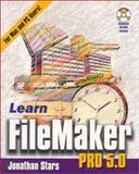 Learn Filemaker Pro 5.0, Jonathan Stars, 1556228007