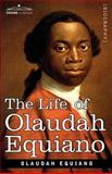 The Life of Olaudah Equiano, Equiano, Olaudah, 1602068003