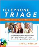 Telephone Triage : Protocols for Adult Populations, Wheeler, Sheila, 0071598006