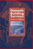 Domestic Building Surveys, Andrew R. Williams, 0419178007
