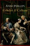 Gender and Culture, Phillips, Anne, 0745648002