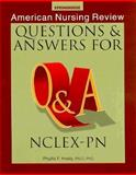 American Nursing Review : Questions and Answers for NCLEX-PN, Healy, Phyllis F. and Balkie, William, 0874348005