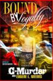 Bound by Loyalty, weems, eugene, 0991238001