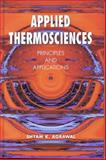 Applied Thermosciences : Principles and Applications, Agrawal, Shyam K., 1904798004