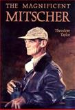 The Magnificent Mitscher, Theodore Taylor, 1557508003