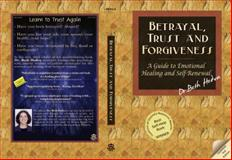 Betrayal, Trust and Forgiveness, Beth Hedva, 1940638003