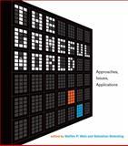 The Gameful World : Approaches, Issues, Applications, Walz, Steffen P. and Deterding, Sebastian, 026202800X