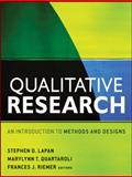 Qualitative Research : An Introduction to Methods and Designs, Lapan, Stephen D., 0470548002
