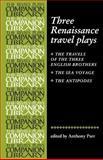 Three Renaissance Travel Plays 9780719058004