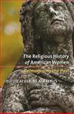 The Religious History of American Women, , 0807858005