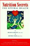 Nutrition Secrets for Optimal Health, Betsey Kurleto and Beverly Price, 0965408000