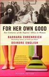 For Her Own Good, Deirdre English and Barbara Ehrenreich, 1400078008