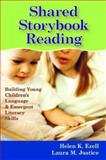 Shared Storybook Reading, Helen K. Ezell and Laura M. Justice, 1557668000