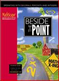 Beside the Point : Operating with Decimals, Percents, and Integers, McGraw-Hill, 007866800X