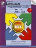 Longman Preparation Course for the Toefl® Test, Phillips, Deborah, 0133248003