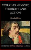 Working Memory, Thought, and Action, Baddeley, Alan D., 0198528000
