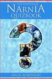 The Unofficial Narnia Quizbook, Nigel Robinson, 0517228009