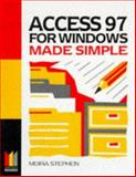 Access 97 for Windows Made Simple, Stephen, Moira, 0750638001